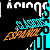 Clasicos en Español by Various Artists