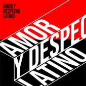 Amor y Despecho Latino von Various Artists