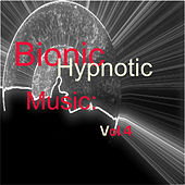 Bionic Hypnotic Music: Vol.4 de Various Artists