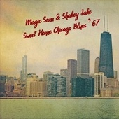 Sweet Home Chicago Blues '67 (Live) de Magic Sam