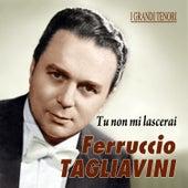 Tu non mi lascerai by Ferruccio Tagliavini