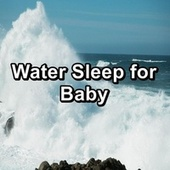 Water Sleep for Baby de Water Sound Natural White Noise