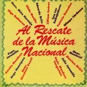 Al Rescate de la Música Nacional by Various Artists