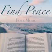 Find Peace Folk Music de Various Artists