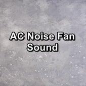 AC Noise Fan Sound von Yoga Music