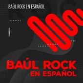 Baúl Rock en Español de Various Artists