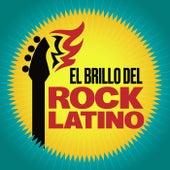 El Brillo del Rock Latino de Various Artists