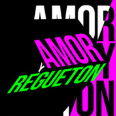 Amor y Regueton de Various Artists
