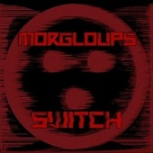 SWITCH by Morgloups