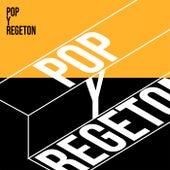 Pop y Regeton de Various Artists