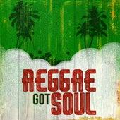 Reggae Got Soul by Various Artists