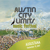 Live at Austin City Limits Music Festival 2007: Augustana by Augustana