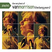 Playlist: The Very Best Of Van Morrison de Van Morrison