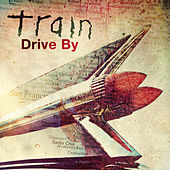 Drive By von Train