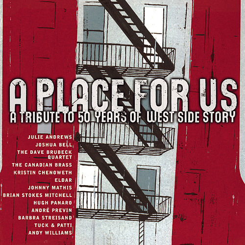 A Place For Us - A Tribute to 50 Years of West Side Story by Various Artists