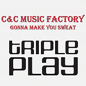Gonna Make You Sweat (Everybody Dance Now) de C + C Music Factory