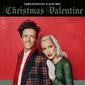 Christmas Valentine by Ingrid Michaelson