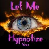 Let Me Hypnotize You de Daddy Ward