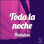 Toda La Noche von Handon