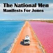 Manifests for Jones von The National Men