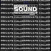 Hooversound Presents: Private Caller & Mani Festo by Private Caller