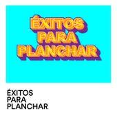 Exitos Para Planchar de Various Artists