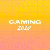 Gaming 2020 de Various Artists