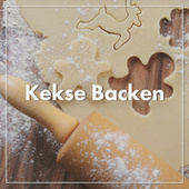 Kekse Backen by Various Artists