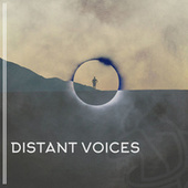 Distant Voices by Various Artists
