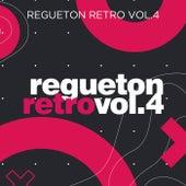 Regueton Retro Vol 4 de Various Artists