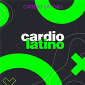 Cardio Latino von Various Artists
