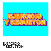 Ejercicio y Regueton von Various Artists