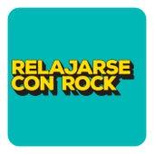 Relajarse con Rock de Various Artists