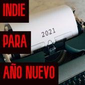Indie Para Año Nuevo by Various Artists