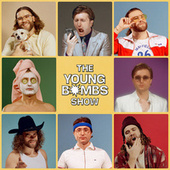 The Young Bombs Show von Young Bombs
