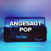 Angesagt Pop by Various Artists
