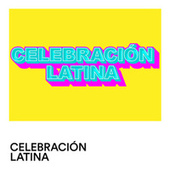 Celebración Latina von Various Artists