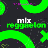 Mix Reggaeton de Various Artists