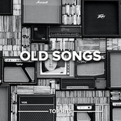 Old Songs de Various Artists