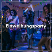 Einweihungsparty by Various Artists