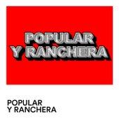 Popular y Ranchera by Various Artists