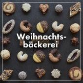 Weihnachtsbäckerei by Various Artists
