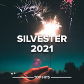 Silvester 2021 by Various Artists