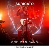 One Man Band (Ao Vivo / Vol. 2) by Suricato