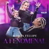 A Fenomenal (Vol. 1) de Márcia Fellipe