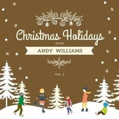 Christmas Holidays with Andy Williams, Vol. 2 von Andy Williams