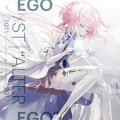 Greatest Hits 2011-2017 Alter Ego von EGOIST
