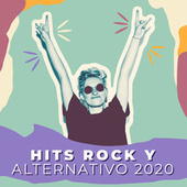 Hits Rock y Alternativo 2020 by Various Artists
