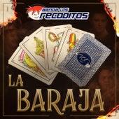 La Baraja de Banda Los Recoditos