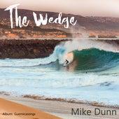 The Wedge von Mike Dunn
